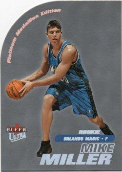 2000-01 Fleer Ultra Miller, Mike - Platinum Medallion