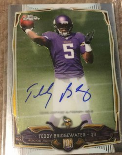 2014 Topps Chrome ️️Teddy Bridgewater Auto