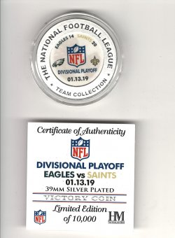 2019  The Highland Mint Divisional Playoff Eagles vs Saints 01.13.19 Silver Plated Victory Coin