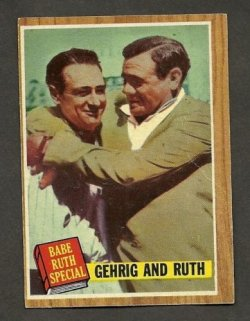 1962 Topps  babe ruth /lou gehrig