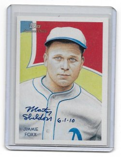 2010 Topps National Chicle Jimmie Foxx - Monty Sheldon Auto