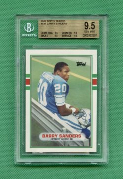 1989 Topps Traded #83T Barry Sanders RC BGS 9.5 (POP 1527 As of 10 April 2021)