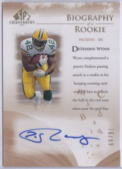 2007  SP Chirography - Biography of a Rookie Autographs DeShawn Wynn