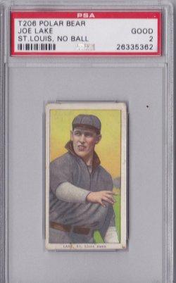 1909  T206 Polar Bear Joe Lake  No Ball