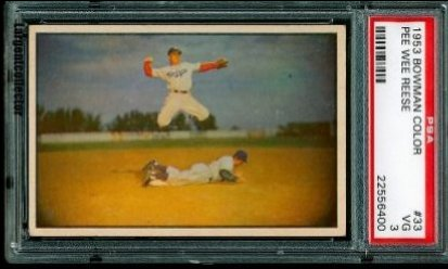 1953 Bowman Color Pee Wee Reese