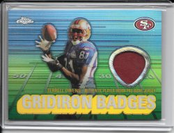 2003 Topps Chrome Gridiron Badges Jersey - Terrell Owens