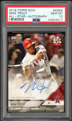 2018   Mike Trout Topps Now All-Star Game Auto /99 PSA 10