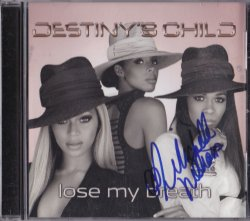 2004   Destinys Child Lose My Breath Single Signed Cover by Michelle Williams IP