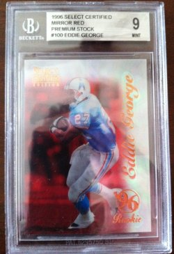 1996 Select Certified Mirror Red Premium Stock #100  Eddie George/20 (DONT HAVE)