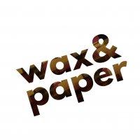 waxandpaper